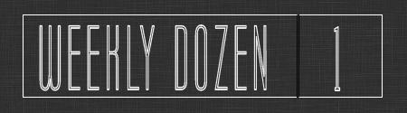 WeeklyDozen1