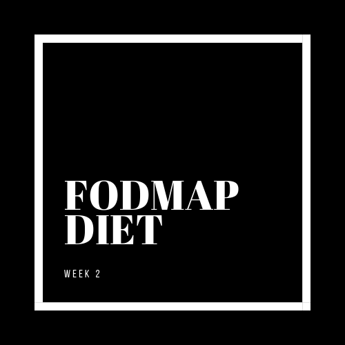 FODMAP Diet Week 2
